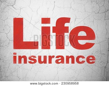 Insurance Concept: Red Life Insurance On Textured Concrete Wall Background