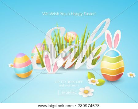 Vector Flyer For Easter Discount Offers With Colored Eggs, Grass, Chamomiles And Cartoon Bunny Ears.