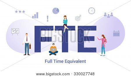 Fte Full Time Equivalent Concept With Big Word Or Text And Team People With Modern Flat Style - Vect