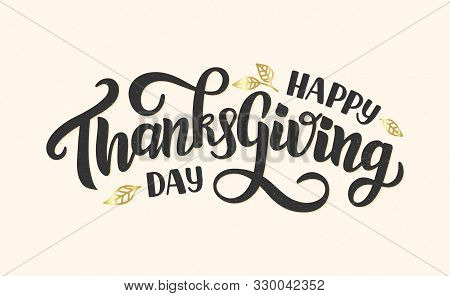Happy Thanksgiving Day Typography Lettering Poster. Celebration Quote On Textured Background For Car