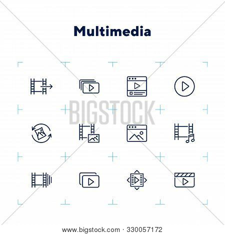 Multimedia Line Icon Set. Video, Footage, Photo. Media Content Concept. Can Be Used For Topics Like