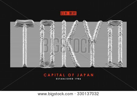 Tokyo T-shirt Design With Slogan From 3d Line Font. Japan Modern Typography Graphics For Apparel Wit