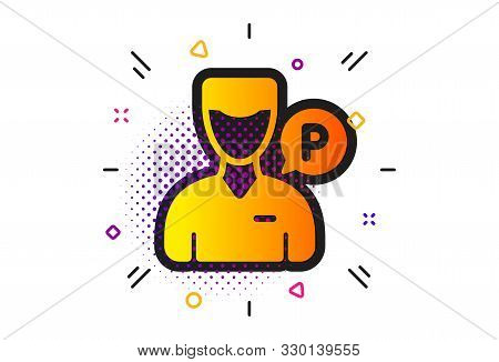 Parking person sign. Halftone circles pattern. Valet servant icon. Transport park service symbol. Classic flat valet servant icon. Vector poster