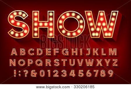 Show Alphabet Font. 3d Letters And Numbers With Light Bulbs And Shadows. Vector Typescript For Your