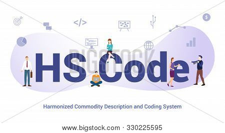 Hs Code Harmonized Commodity Description And Coding System Concept With Big Word Or Text And Team Pe