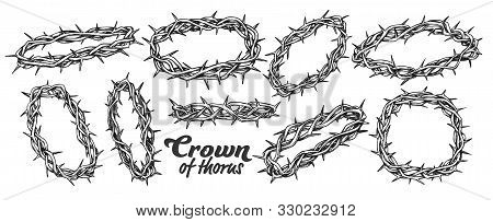 Crown Of Thorns Religious Symbols Set Ink Vector. Collection Of Christ Authentic Crown In Different