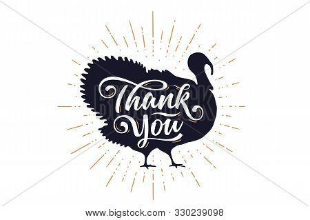 Turkey, Thank You. Lettering, Typography. Silhoutte Turkey