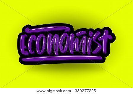 Economist Hand Drawn Modern Brush Lettering Text. Vector Illustration Of Business Logo For Webpage,