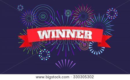 Winner Banner, Victory Poster. Fireworks And Celebration Background. Vector Illustration For Winners