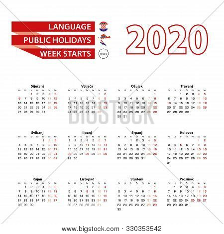 Calendar 2020 In Croatian Language With Public Holidays The Country Of Croatia In Year 2020. Week St