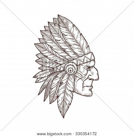 Indian Chief Head In Indigenous Headdress Of Eagle Feathers, Tattoo. Vector Western And Native Ameri