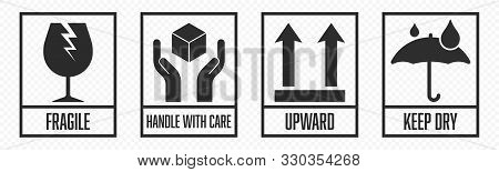 Fragile Package Icons Set, Handle With Care Logistics And Delivery Shipping Labels. Fragile Box, Kee