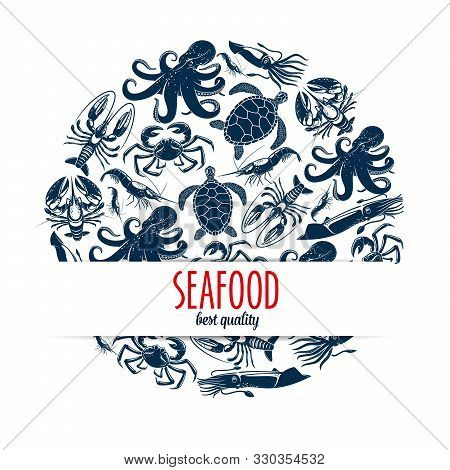 Seafood Round Symbol With Vector Sea Animals And Shellfish. Crab, Octopus And Lobster, Squid, Shrimp