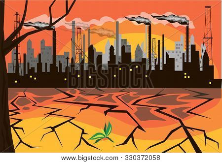 Environmental Pollution Is The Outcome Of Urban-industrial And Technological Revolution And Rapaciou