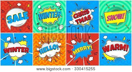 8 Comic Winter Lettering In The Speech Bubbles Comic Style Flat Design. Dynamic Pop Art Vector Illus