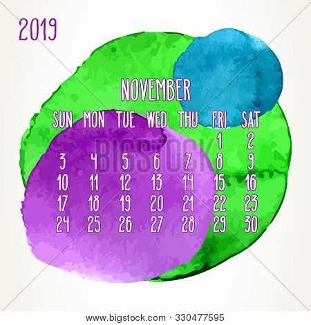 November Year 2019 Vector Monthly Calendar. Week Starting From Sunday. Hand Drawn Multicolor Waterco
