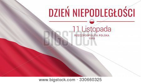 Vector Banner Design Template With Flag Of Poland And Text On White Background. Translation: Indepen