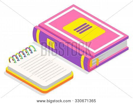 Book Publication Printed Manual Vector, Isolated Icon Of Textbook And Notebook With Spiral. Educatio