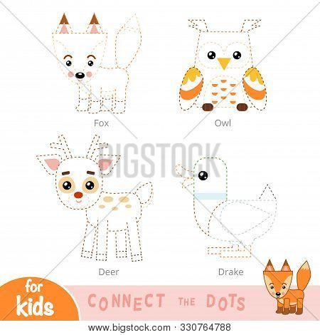 Connect The Dots, Education Game For Children. Forest Animals Set - Deer, Fox, Owl, Drake