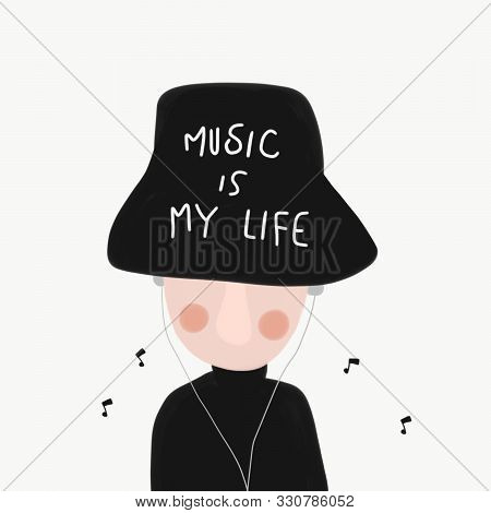 Music Is My Life Man Wear Hat And Listening Song Cartoon Watercolor Painting Illustration