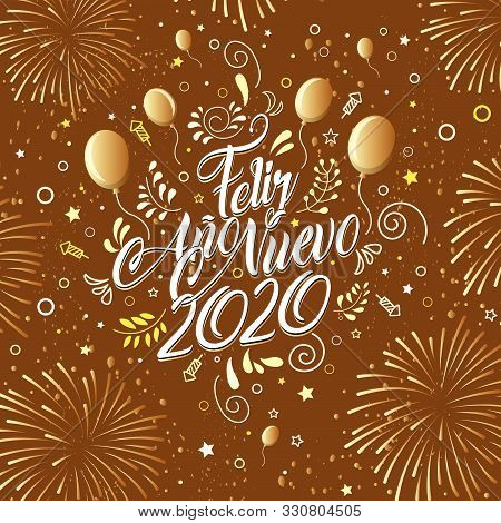 Greeting Card With The Message: Feliz Ano Nuevo 2020- Happy New Year 2020 In Spanish Language - Card