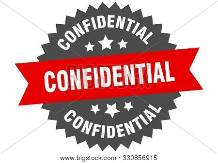 Confidential Sign. Confidential Red-black Circular Band Label