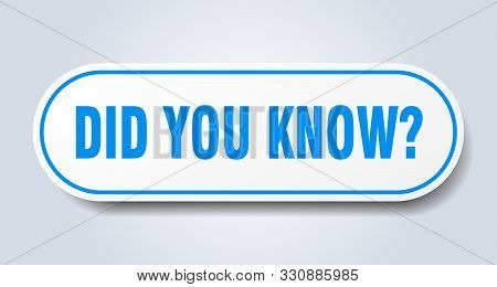 Did You Know Sign. Did You Know Rounded Blue Sticker