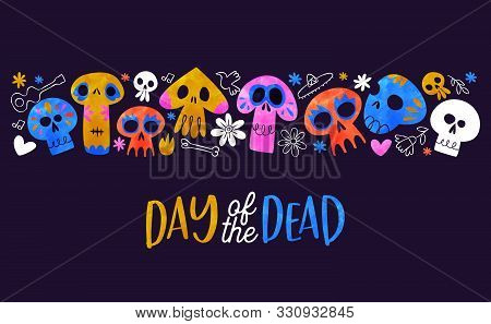 Day Of The Dead Greeting Card Illustration, Colorful Watercolor Sugar Skulls And Hand Drawn Mexico C