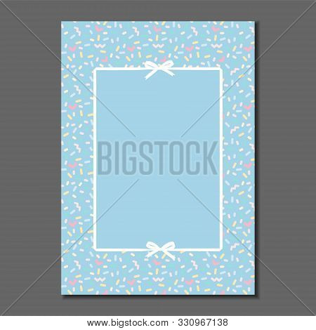 White Ribbon And Bows Frame With Pastel Colored Sweet Border. Template For Greeting Card, Invitation
