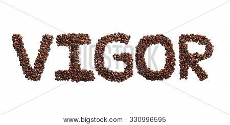 Inscription Vigor Of The English Alphabet Of Roasted Cocoa Beans On A White Isolated Background.coff