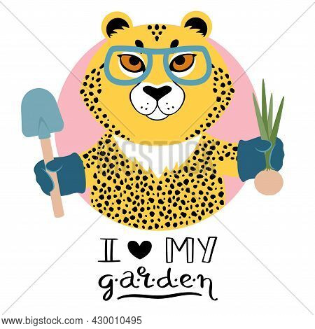 Vector Illustration Of A Cute Cartoon Cheetah In Glasses With Shovel And Onion Signed I Love My Gard