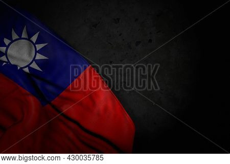 Pretty Any Occasion Flag 3d Illustration  - Dark Illustration Of Taiwan Province Of China Flag With