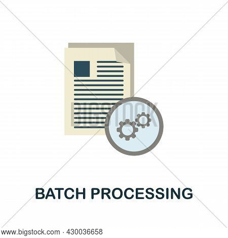 Batch Processing Icon. Flat Sign Element From Data Analytics Collection. Creative Batch Processing I