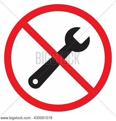 No Repair Tool On White Background. No Repair Sign. Stop Repair Symbol. Flat Style. Wrench Icon In P