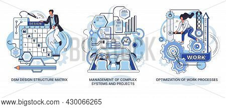 Dsm Design Structure Matrix. Management Of Complex Systems And Projects. Optimization Of Work Proces