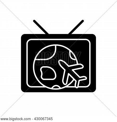 Travel And Adventure Show Black Glyph Icon. Journey Destination On Tv Series. Explore World. Televis