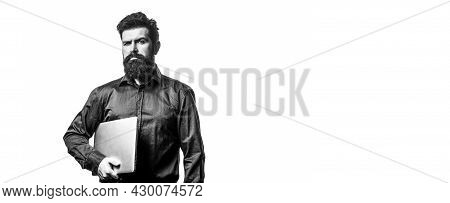 Holding Laptop Computer. Serious Handsome Bearded Man Worker Laptop. Young Businessman Using His Lap