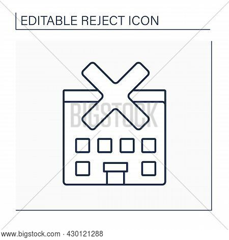 Rejected House Line Icon. Canceled Living Conditions. Uncertificated Residence. Non-living Place. Re