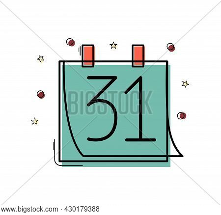 December 31 Colorful Linear Icon. New Year`s Eve Outline Illustration. Vector Calendar Art On Hite B