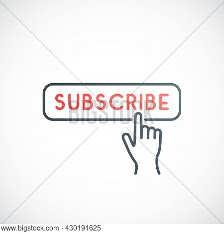 Subscribe Button Icon. Hand Cursor Clicking On Red Subscribe Button. Stock Vector Illustration.