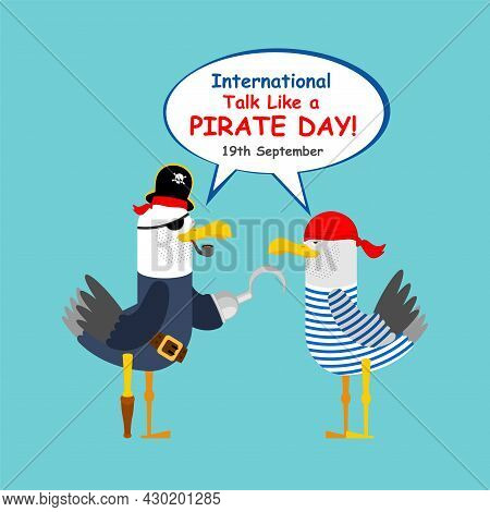 International Talk Like A Pirate Day. Gull In Pirate Clothes. Seagull Pirate. Vector Illustration Fo