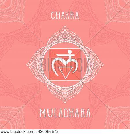 Vector Illustration With Symbol Muladhara - Root Chakra On Ornamental Background. Circle Mandala Pat