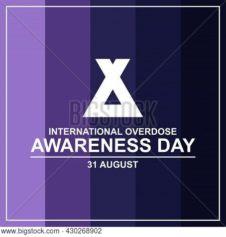 International Overdose Awareness Day Template Background Vector. Vector Illustration For Web And Pri