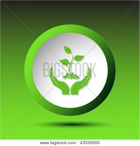 life in hands. Plastic button. Vector illustration.