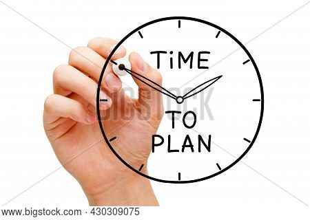Hand Drawing Clock With Handwritten Text Time To Plan Isolated On White Background. Conceptual Image