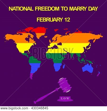 Rainbow Symbol On The World Map, Judicial Gavel - Vector.national Freedom Day To Marry. Support For