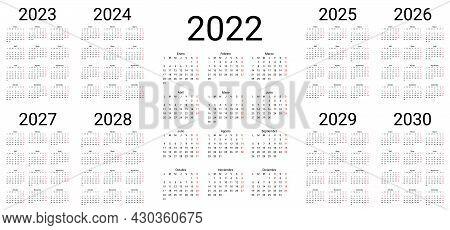 Spanish Calendar 2022, 2023, 2024, 2025, 2026, 2027, 2028, 2029 Years. Vector. Week Starts Monday. T