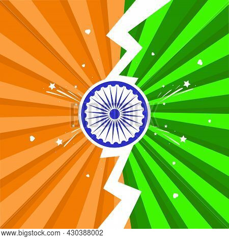Background Of The Indian National Flag With Ashoka Chakra, Poster, Banner Or Flyer Design For The Fe