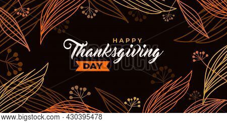 Happy Thanksgiving Day. Vector Banner, Greeting Card With Text Happy Thanksgiving Day For Social Med