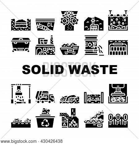 Solid Waste Management Business Icons Set Vector. Medical Garbage Disposal And Metals Sorting, Waste